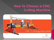 How To Choose a CNC Cutting Machine