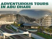 Abu Dhabi City Tour, One of the Best Place to Spend the Holidays