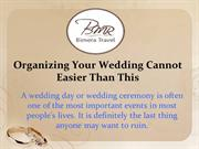 Organizing Your Wedding Cannot Easier Than This