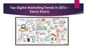 Top Digital Marketing Trends in 2016 – Karun Kaura