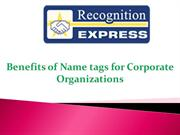 Benefits of Name tags for Corporate Organizations