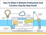 How To Make A Website Professional And Creative Step-By-Step-Guide