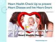 Healthy Heart Check Up to prevent Heart Disease