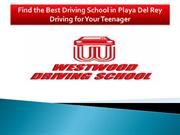 Right Driving School in Playa Del Rey Driving for Teenager