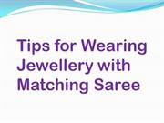 how to wear jewellery with matching saree