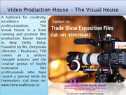 Facts About The Film Production House In Delhi