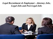 Legal Recruitment & Employment - Legal Jobs and Post Legal Jobs