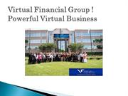 Virtual Financial Group ! Powerful Virtual Business