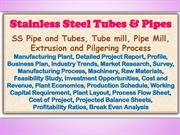 Stainless Steel Tubes & Pipes, SS Pipe and Tubes, Tube mill