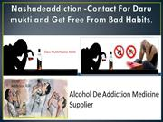 Nashadeaddiction -Contact For Daru mukti and Get Free From Bad Habits