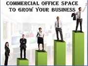 Commercial office space to grow your business