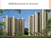 osb expressway towers sector 109 9910921527