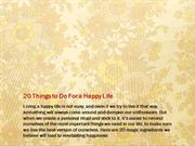 20 Things to do for a happy life