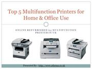 Top 5 Refurbished Multifunction Printers for Home Office Use