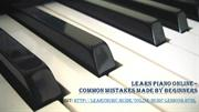 Learn Piano Online – Common Mistakes Made By Beginners