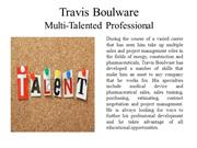 Travis Boulware - Multi-Talented Professional