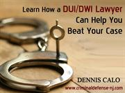 Hire the Best DUI-DWI Lawyer in NJ to Defend Your Case
