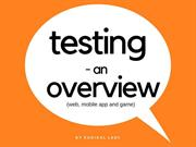 Testing Overview - Web and Mobile App Testing