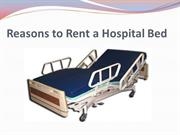 Reasons to Rent a Hospital Bed