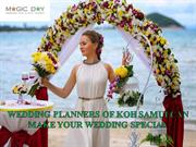 WEDDING PLANNERS OF KOH SAMUI CAN MAKE YOUR WEDDING SPECIAL