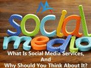 What Is Social Media Services