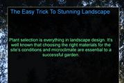 The Easy Trick To Stunning Landscape Design