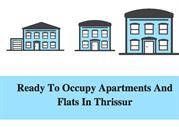 Ready to Occupy Flats & Apartments in Thrissur
