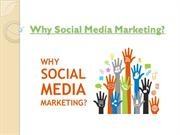 Why Social Media Marketing