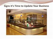 Signs it's Time to Update Your Business