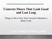 Concrete Floors That Look Good and Last Long
