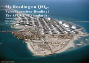 My Reading I on Aramco's QM7-Valve Inspection Part 1 of 2A