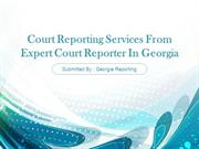 Court Reporting Services From Expert Court Reporter In Georgia