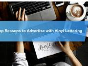 Top 5 Reasons to Advertise with Vinyl Lettering