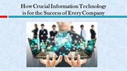 How Crucial Information Technology is for the Success of Every Company