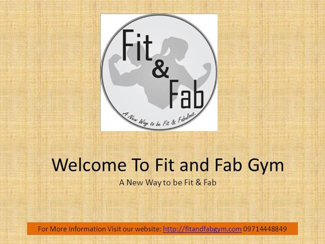 Fit and fab gym fitnesszumba center in chandkheda ahmedabad fit and fab gym fitnesszumba center in chandkheda ahmedabad authorstream toneelgroepblik Gallery