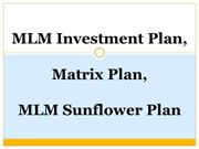 Auto Filling Plan, Breakaways Plan, Tri-Binary Plan, MLM Stair Step, M