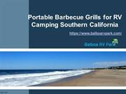 Portable Barbecue Grills for RV Camping Southern California