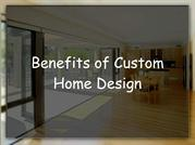 Benifits of Custom Home Design