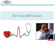 The Voice Of Founder - SOS Doctor House Call On Demand