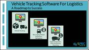 Vehicle Tracking Software For Logistics - A Roadmap to Success