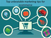 Top unbeatable marketing tips for ecommerce