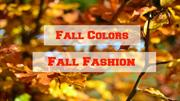 Fall Colors Fall Fashion