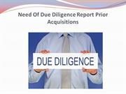 Need Of Due Diligence Report Prior Acquisitions