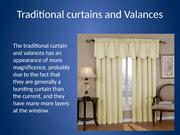 Traditional curtains and Valances