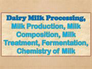 Dairy Milk Processing, Milk Production, Milk composition
