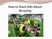 How to Teach Kids About Recycling