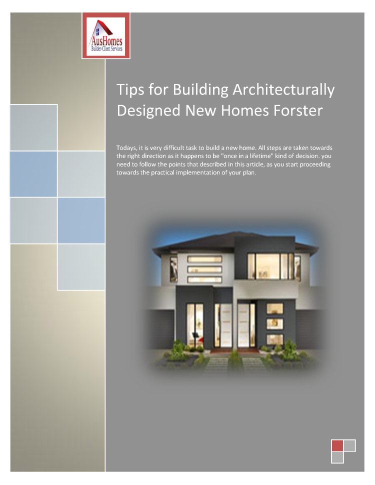 Tips For Building Architecturally Designed New Homes