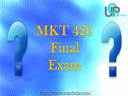 UOP E Help - MKT 421 Final Exam Answers