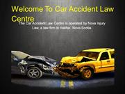 Hire a Personal Injury Lawyer in Nova Scotia