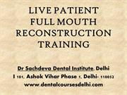 Full Mouth Rehabilitation Course| Dental courses in India